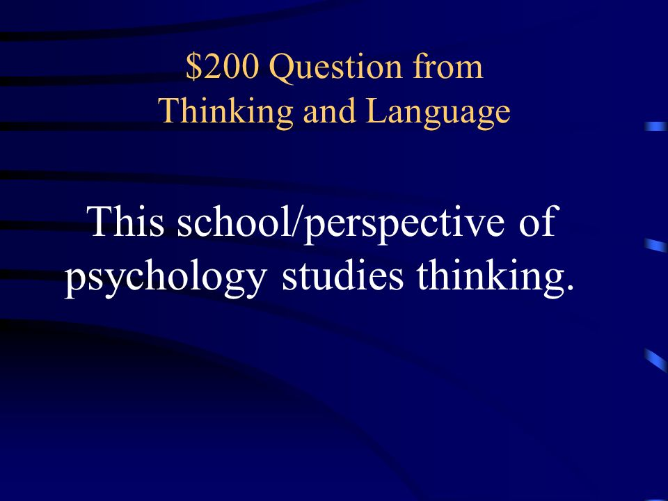$200 Question from Thinking and Language