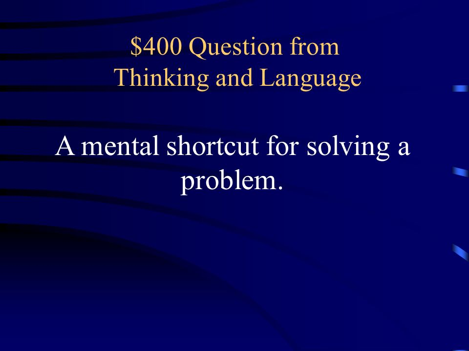 $400 Question from Thinking and Language