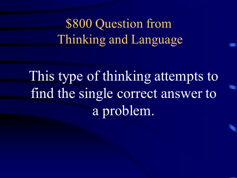 $800 Question from Thinking and Language
