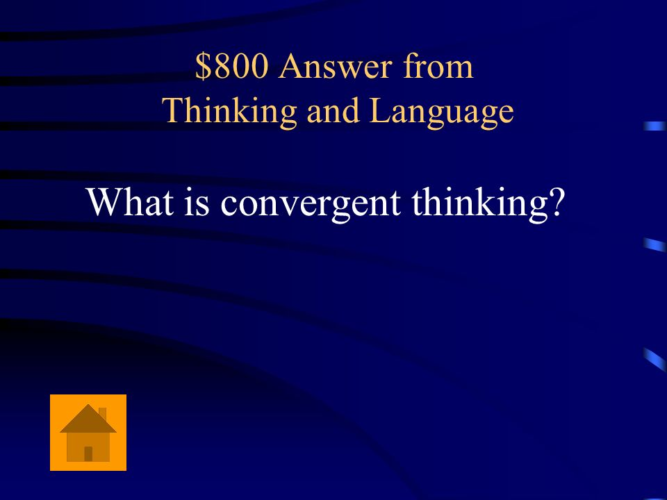 $800 Answer from Thinking and Language