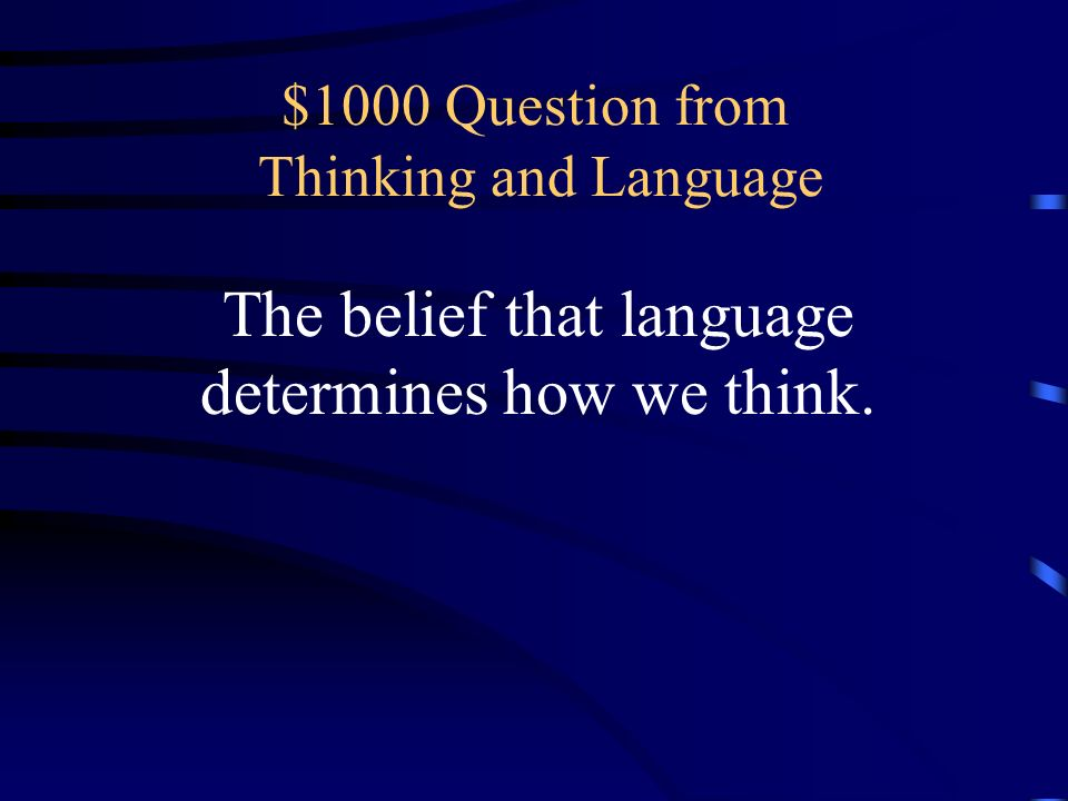 $1000 Question from Thinking and Language
