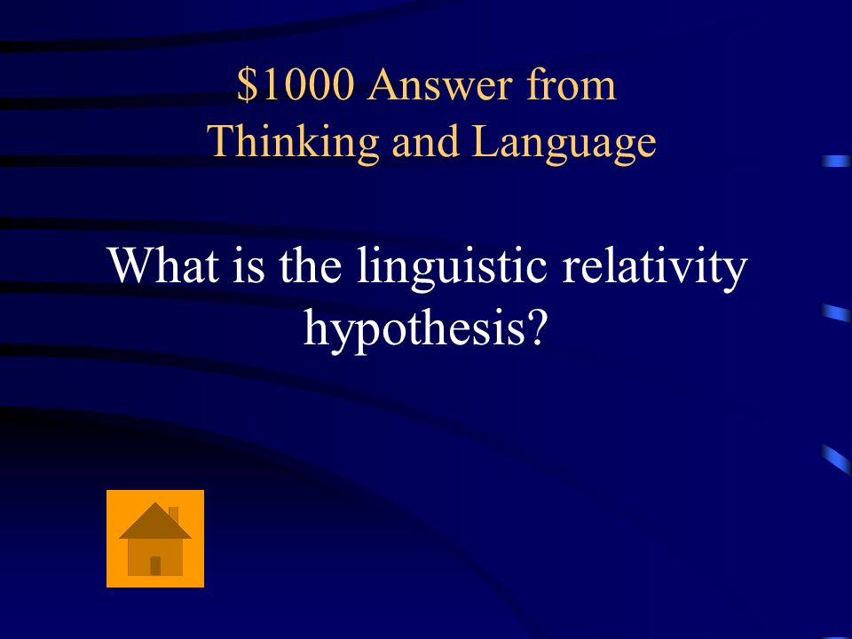 $1000 Answer from Thinking and Language