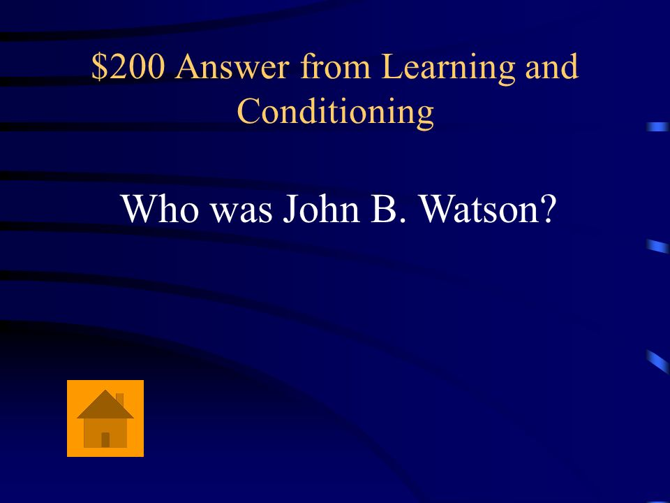 $200 Answer from Learning and Conditioning