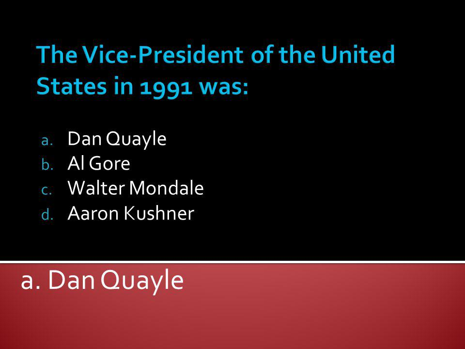 The Vice-President of the United States in 1991 was: