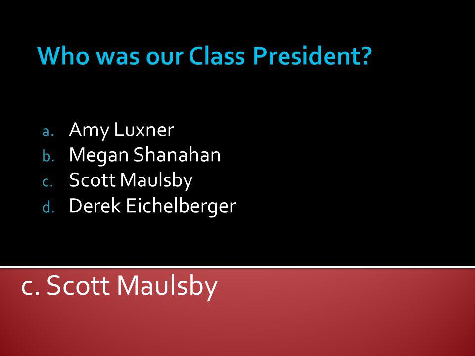 Who was our Class President
