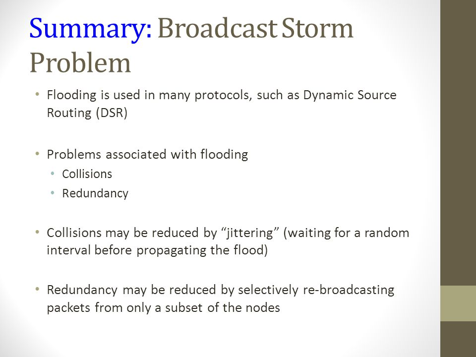 Summary: Broadcast Storm Problem