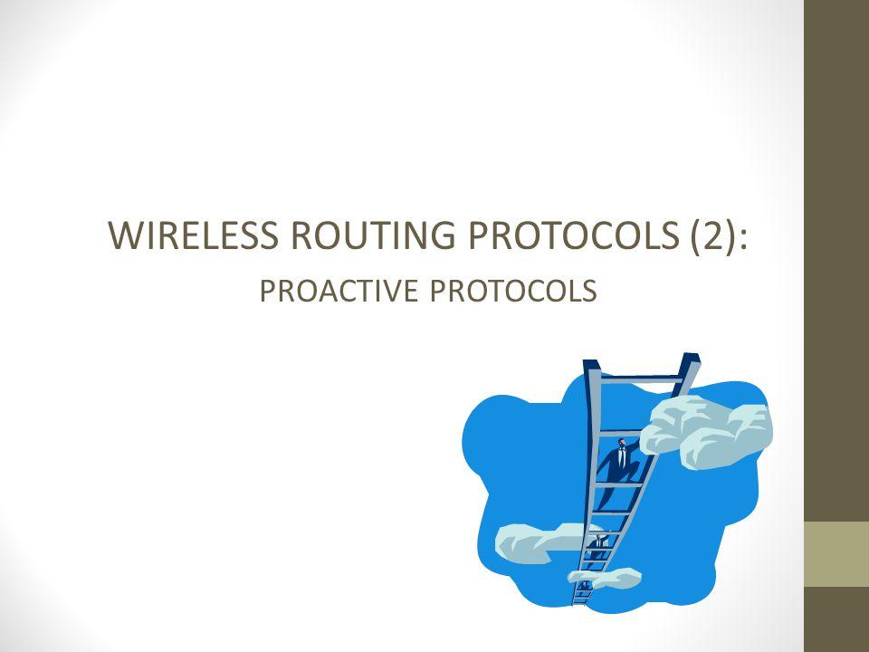 WIRELESS ROUTING PROTOCOLS (2):