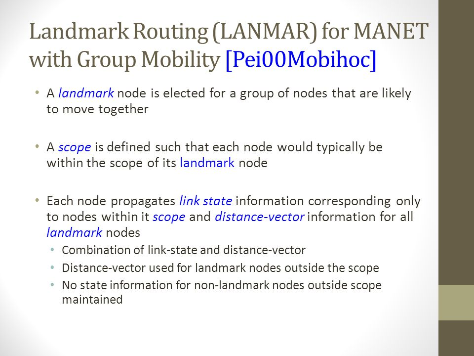 Landmark Routing (LANMAR) for MANET with Group Mobility [Pei00Mobihoc]