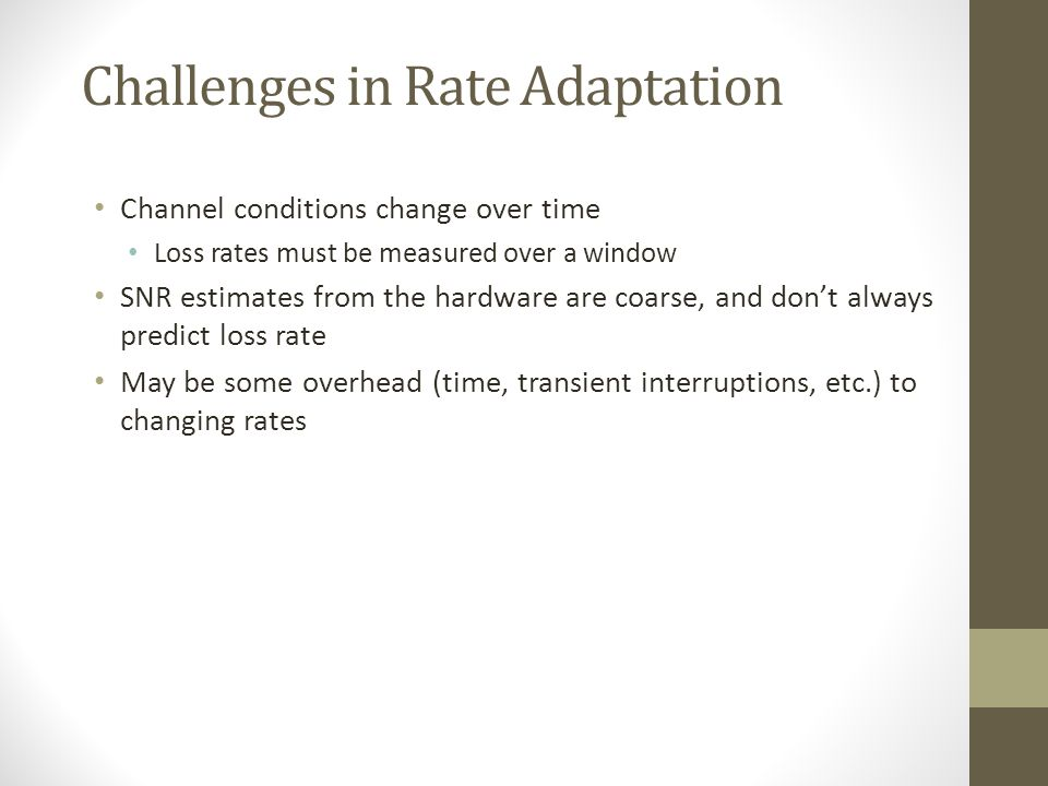 Challenges in Rate Adaptation