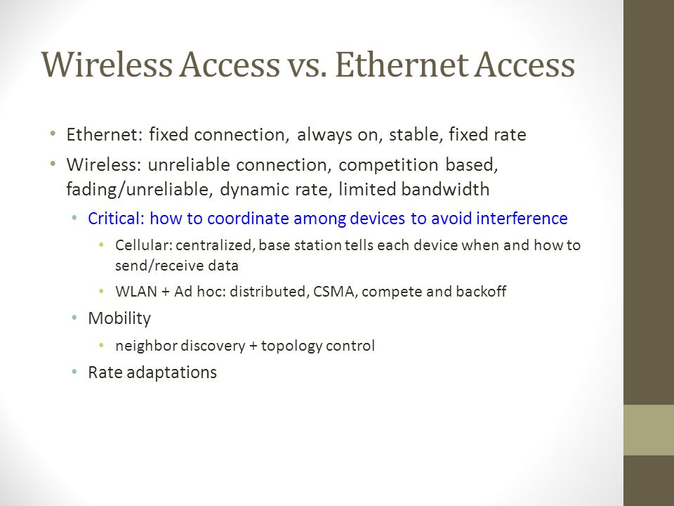 Wireless Access vs. Ethernet Access
