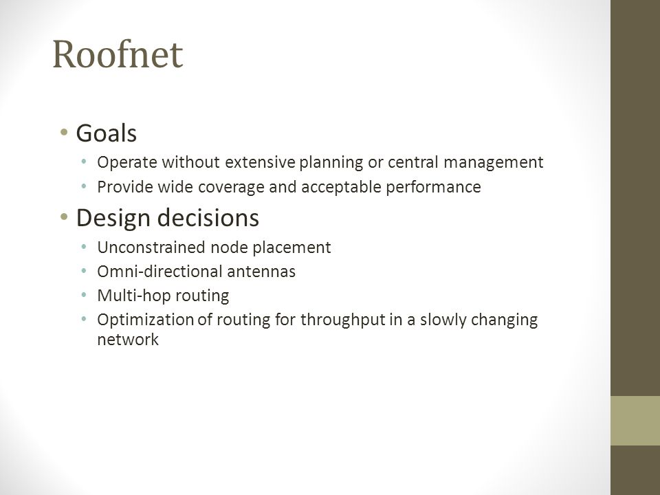 Roofnet Goals Design decisions