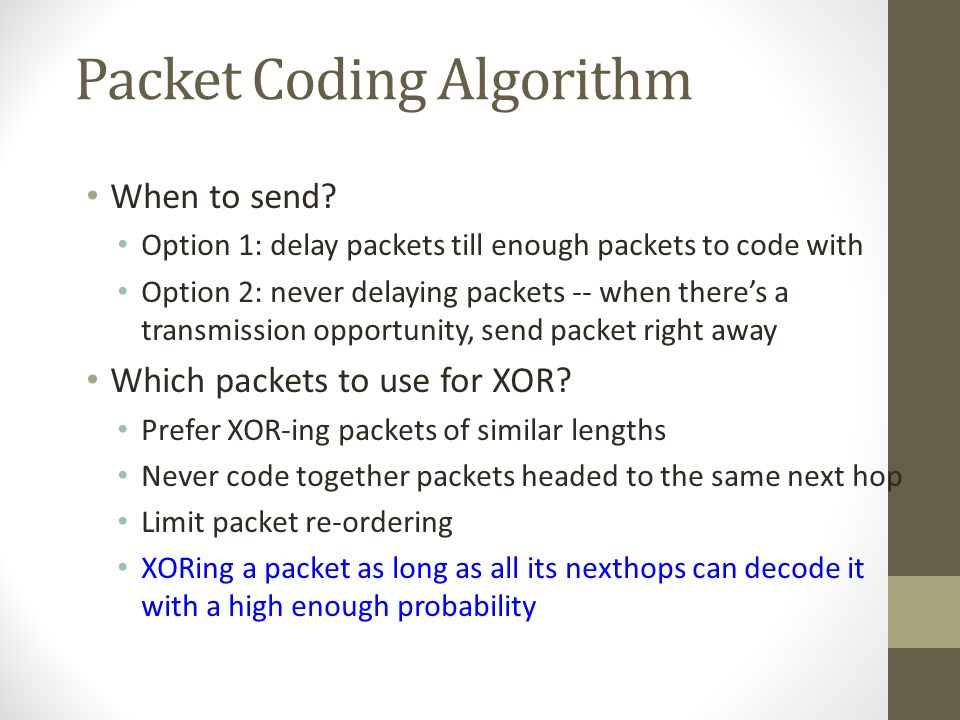Packet Coding Algorithm