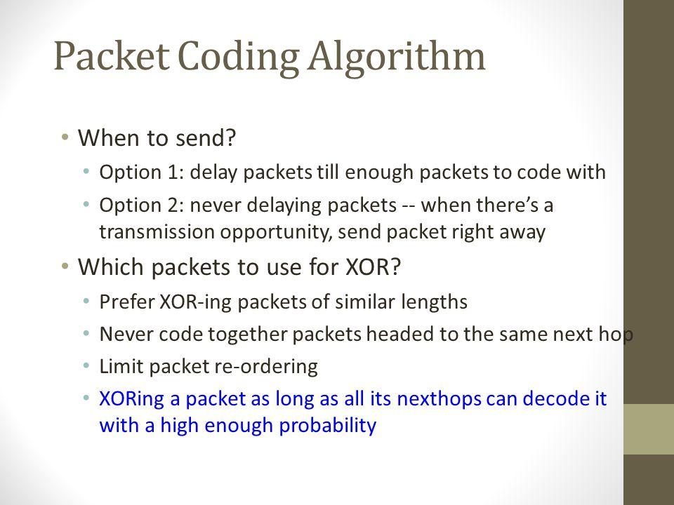 Packet Coding Algorithm