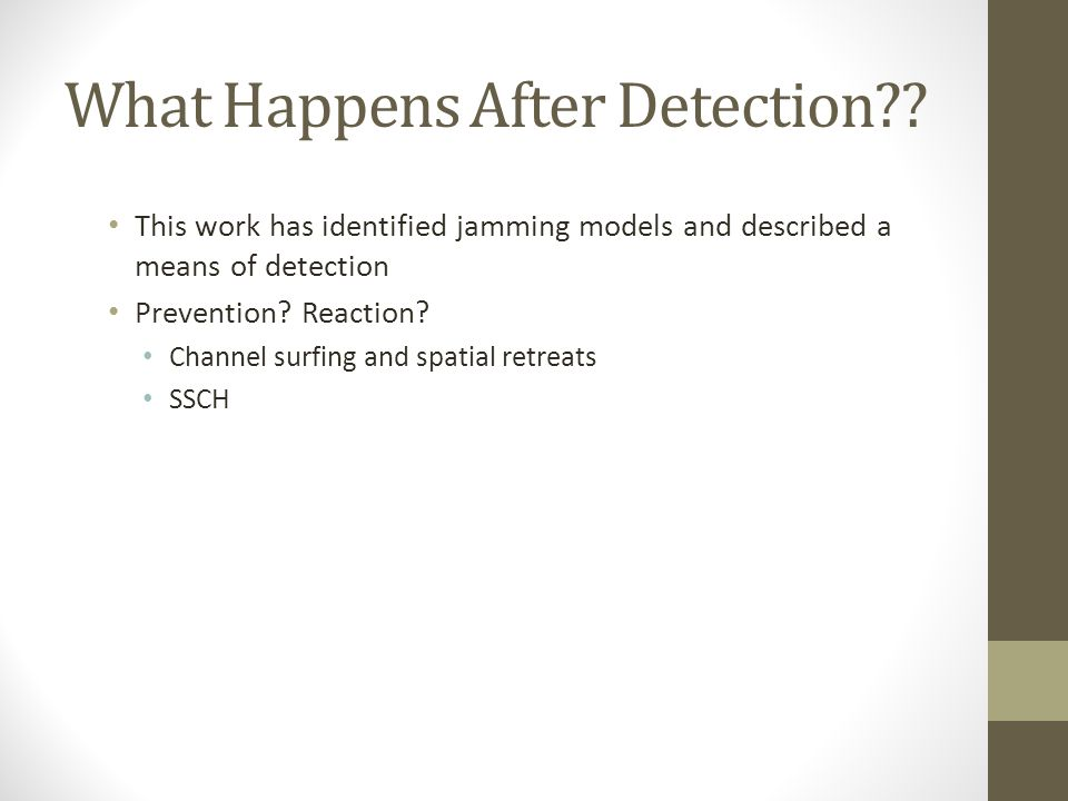 What Happens After Detection