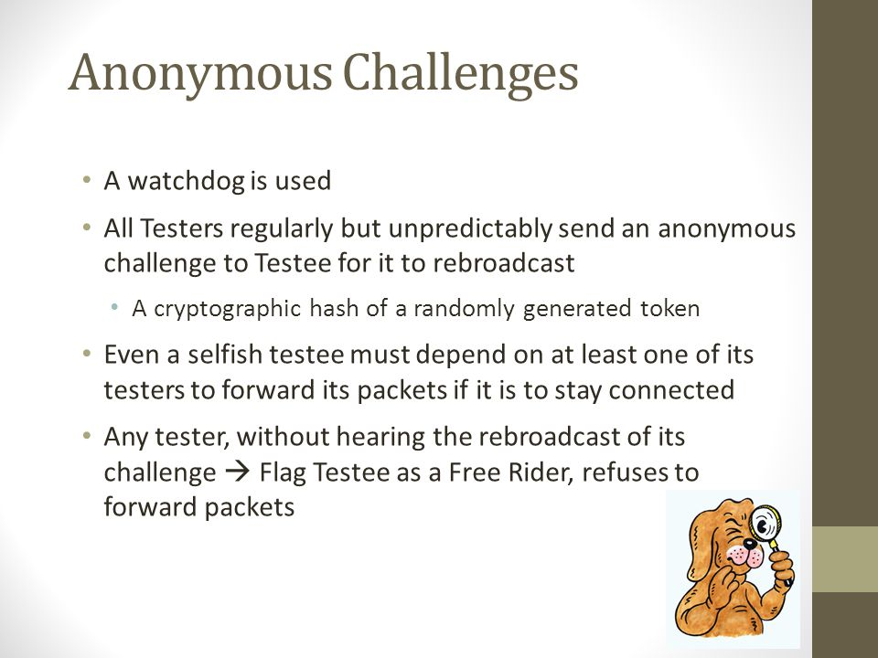 Anonymous Challenges A watchdog is used