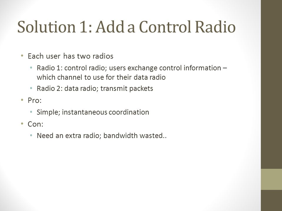 Solution 1: Add a Control Radio