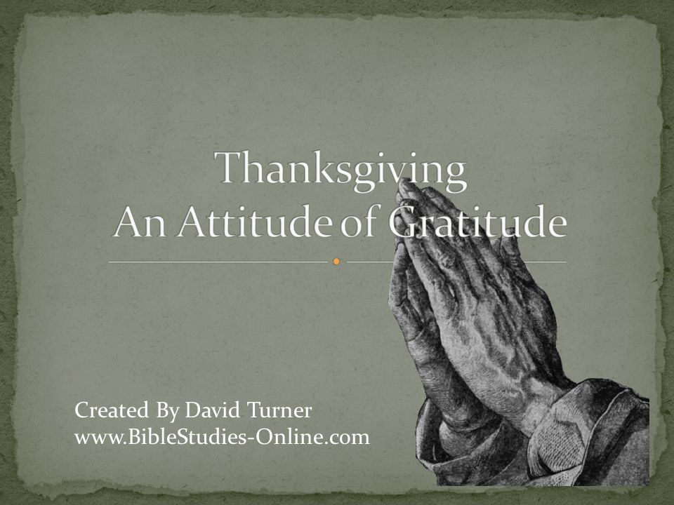 Thanksgiving An Attitude of Gratitude