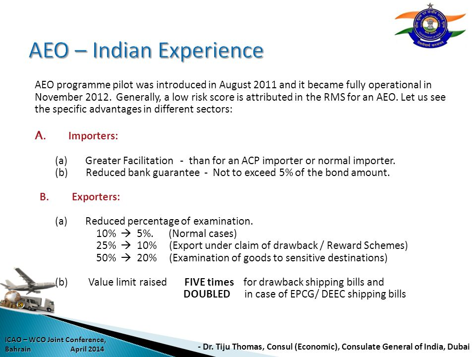 AEO – Indian Experience