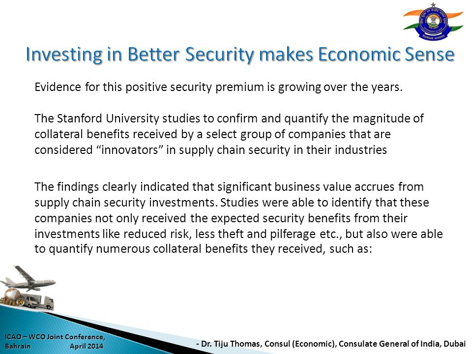 Investing in Better Security makes Economic Sense