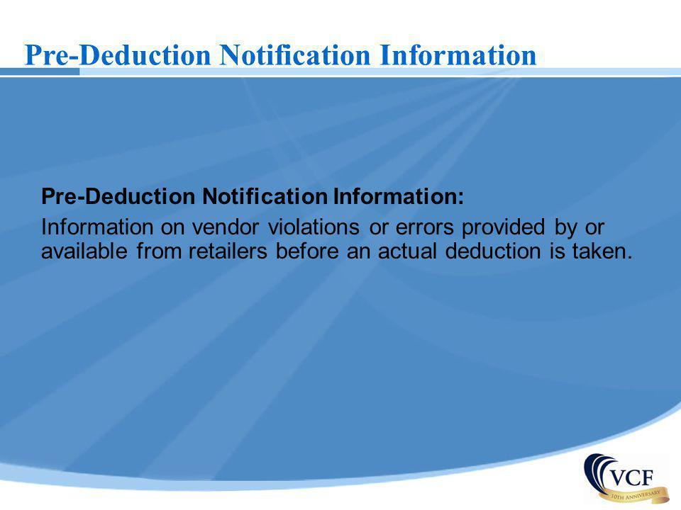 Pre-Deduction Notification Information