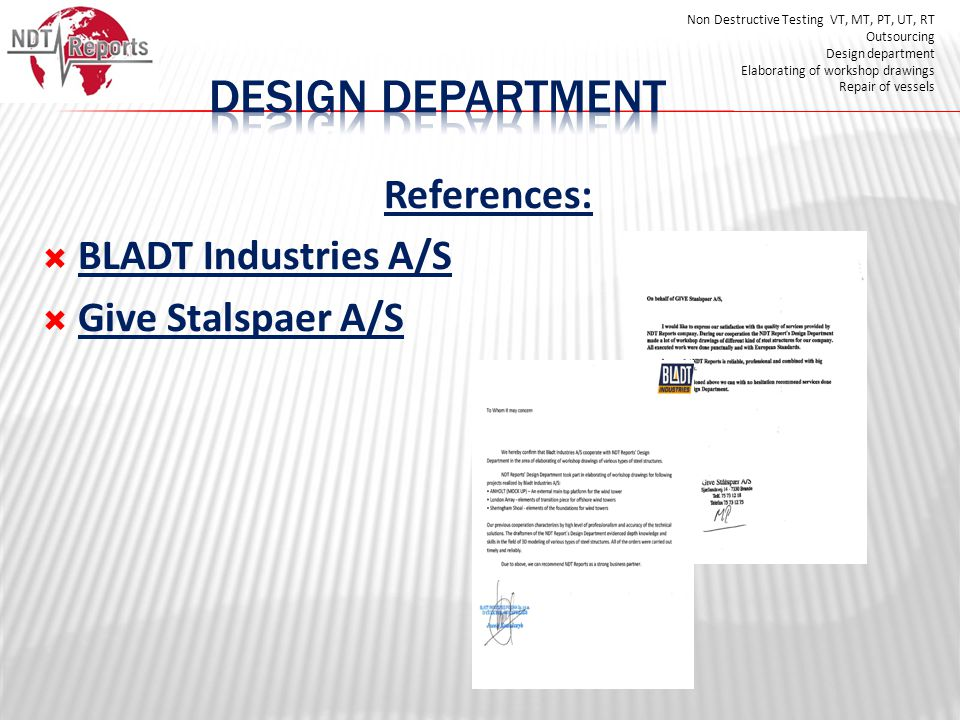 DESIGN DEPARTMENT References: BLADT Industries A/S Give Stalspaer A/S