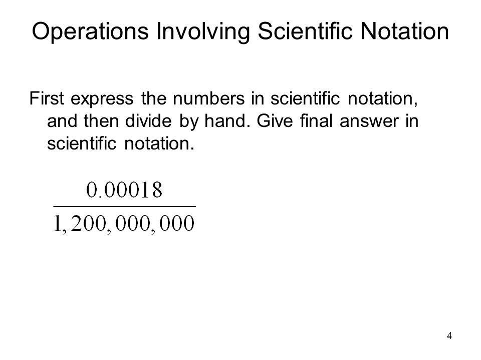 Operations Involving Scientific Notation