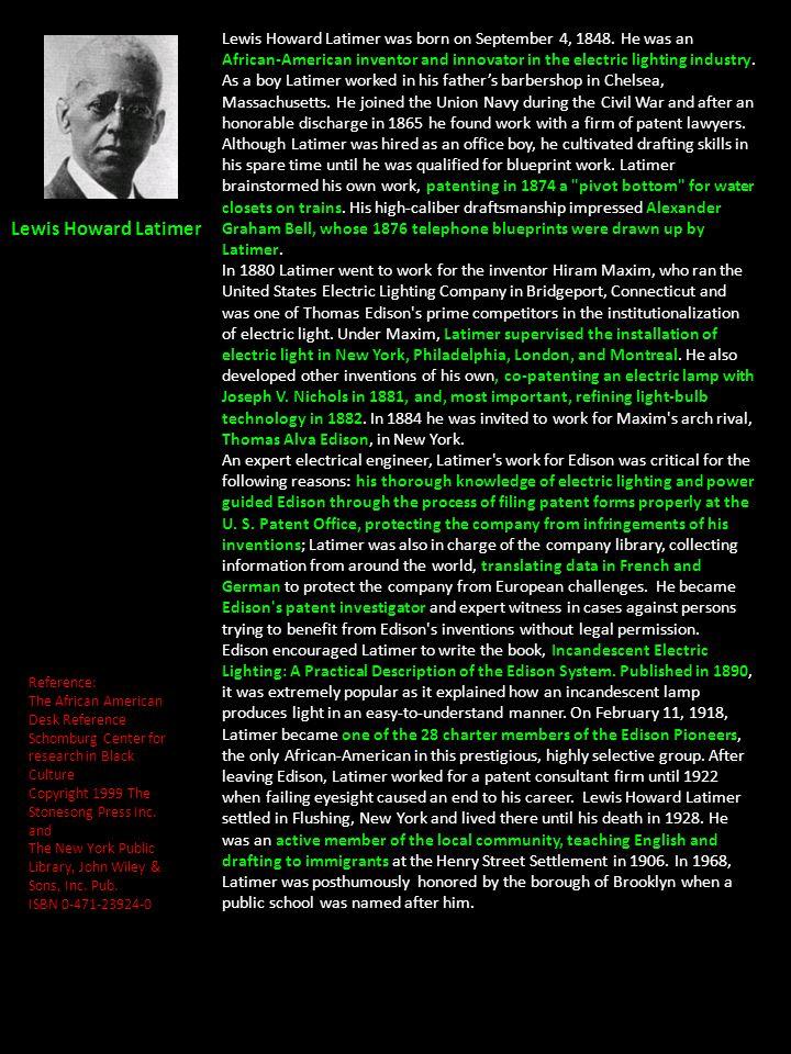 Lewis Howard Latimer was born on September 4, 1848