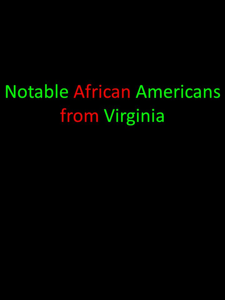 Notable African Americans from Virginia