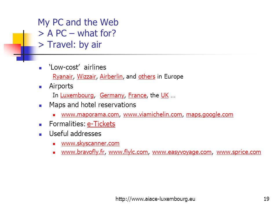 My PC and the Web > A PC – what for > Travel: by air