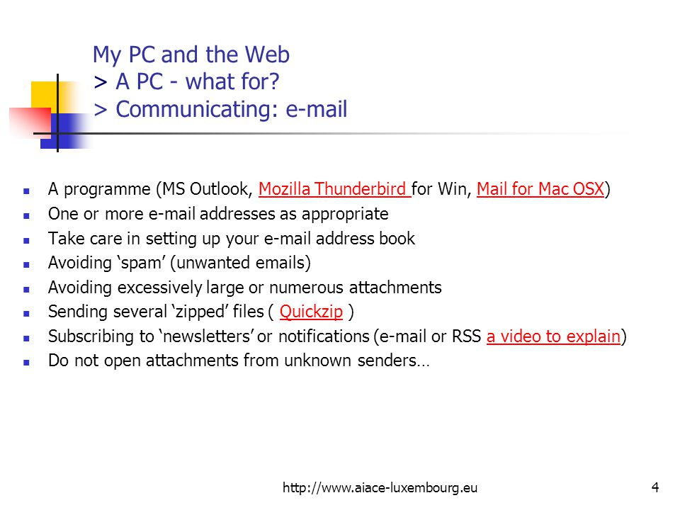 My PC and the Web > A PC - what for > Communicating: e-mail