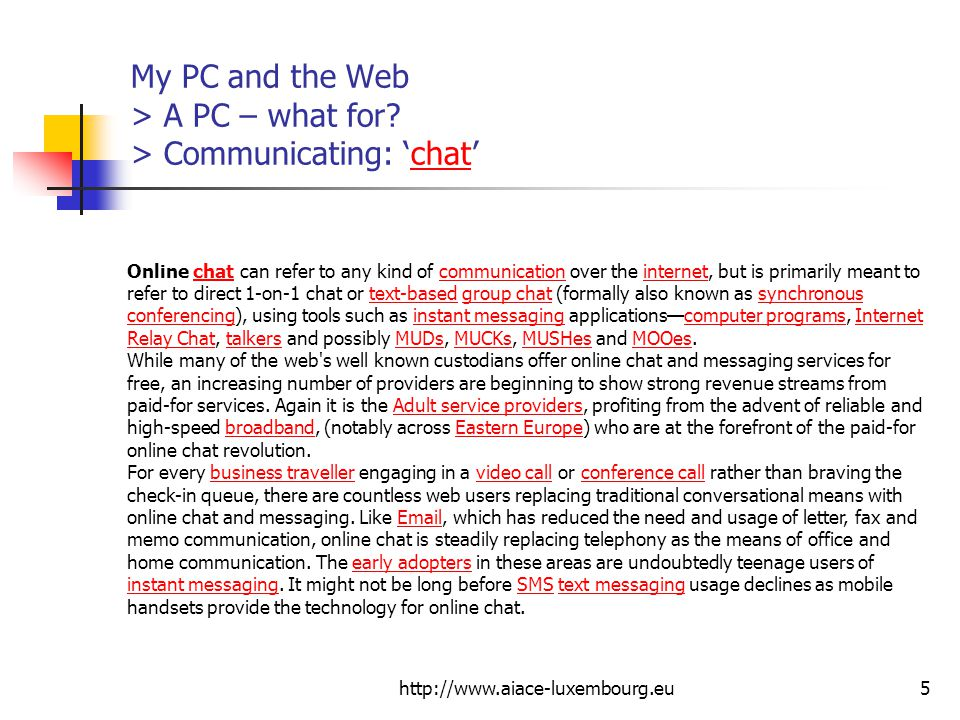 My PC and the Web > A PC – what for > Communicating: 'chat'