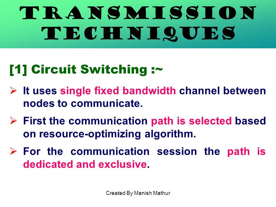 Transmission Techniques