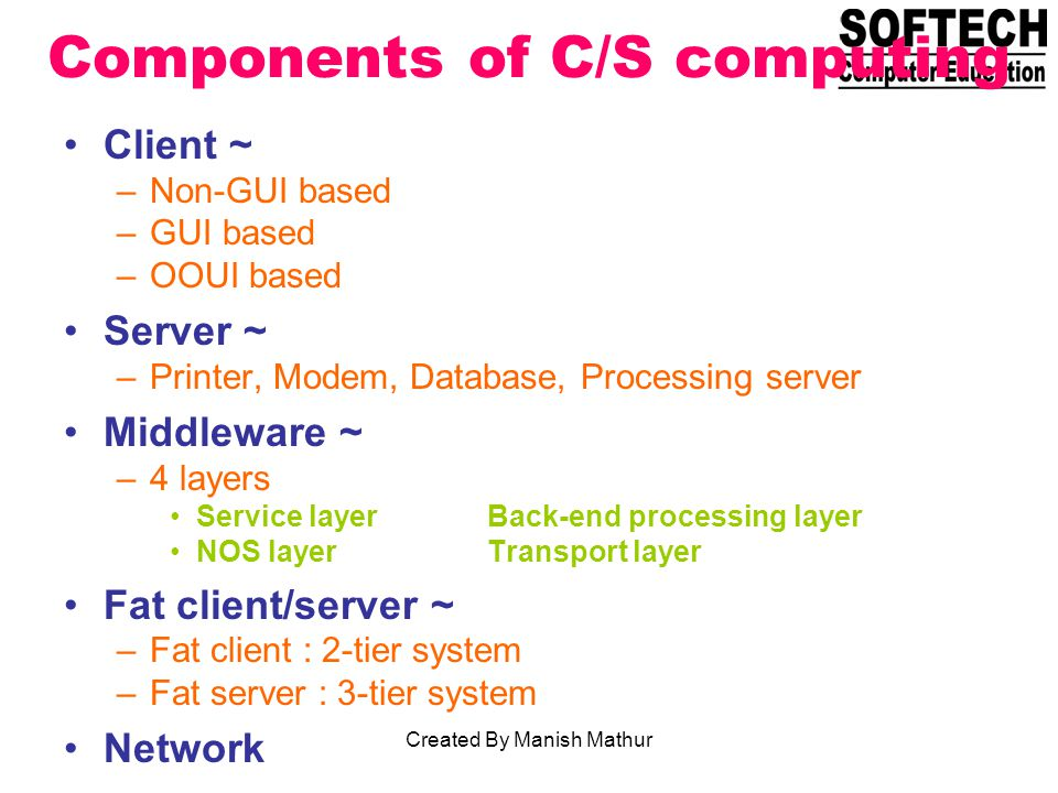 Components of C/S computing
