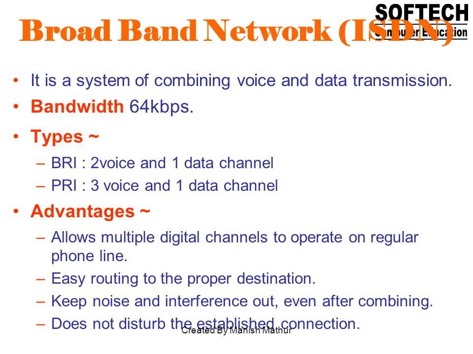 Broad Band Network (ISDN)