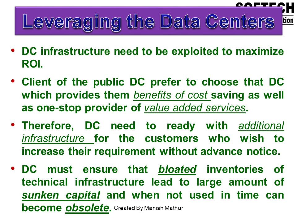 Leveraging the Data Centers