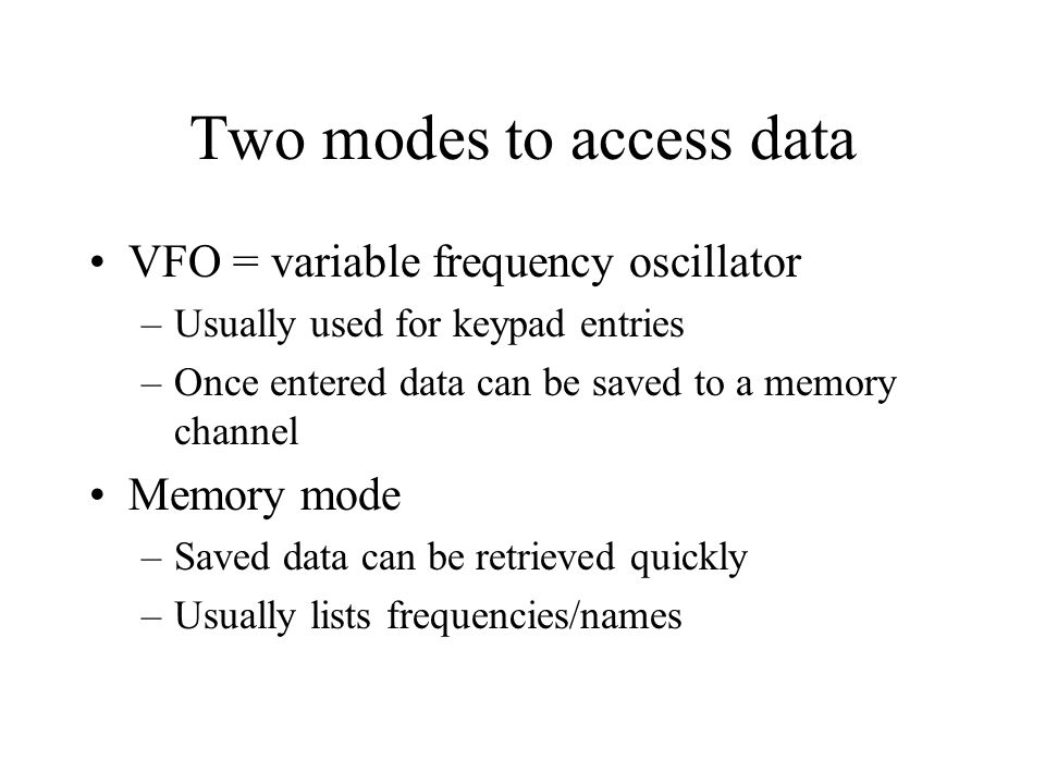Two modes to access data