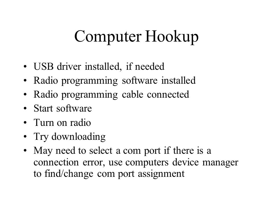 Computer Hookup USB driver installed, if needed