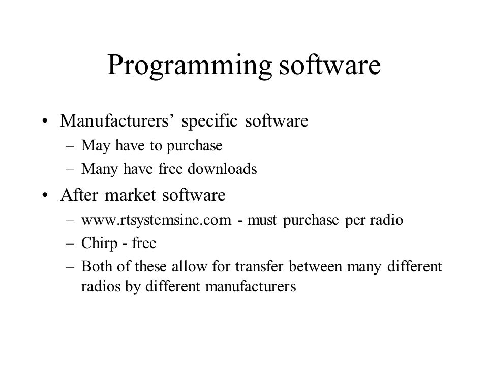 Programming software Manufacturers' specific software