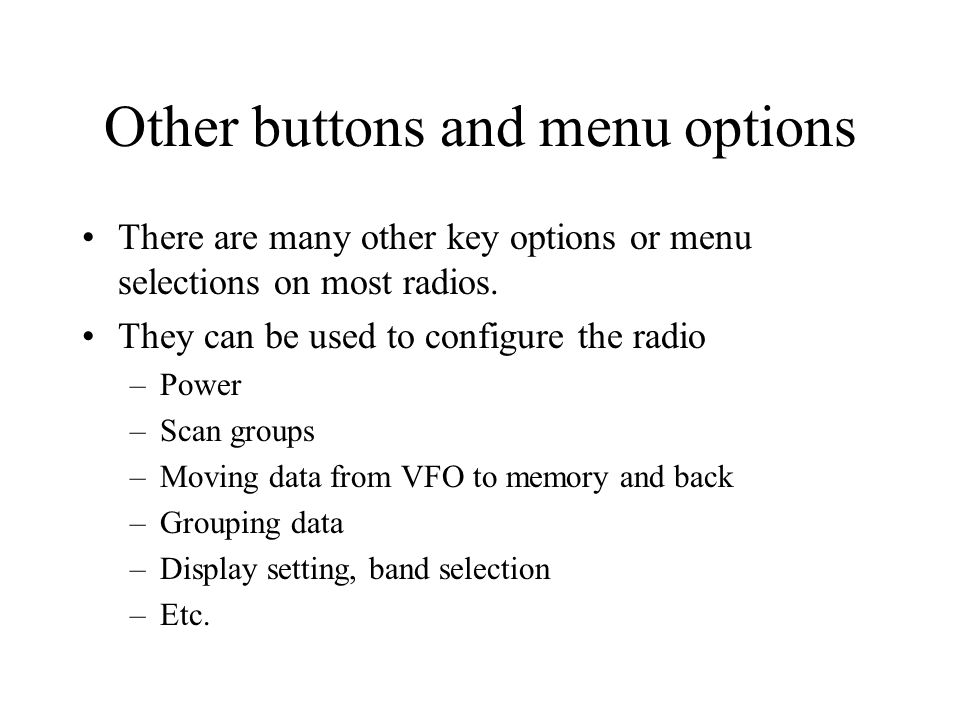 Other buttons and menu options