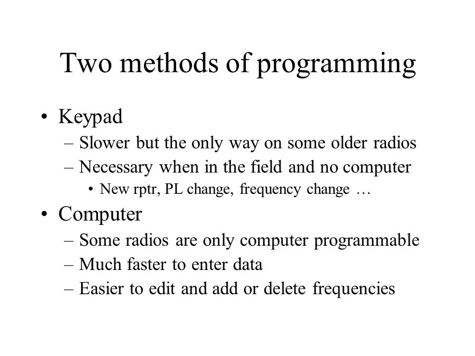 Two methods of programming