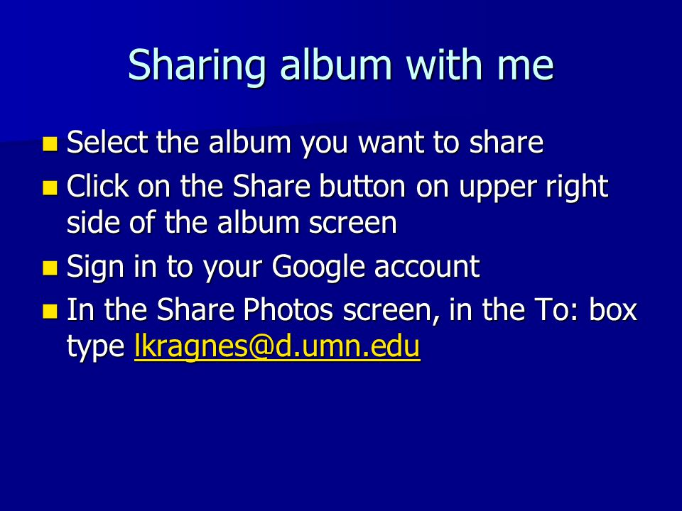 Sharing album with me Select the album you want to share