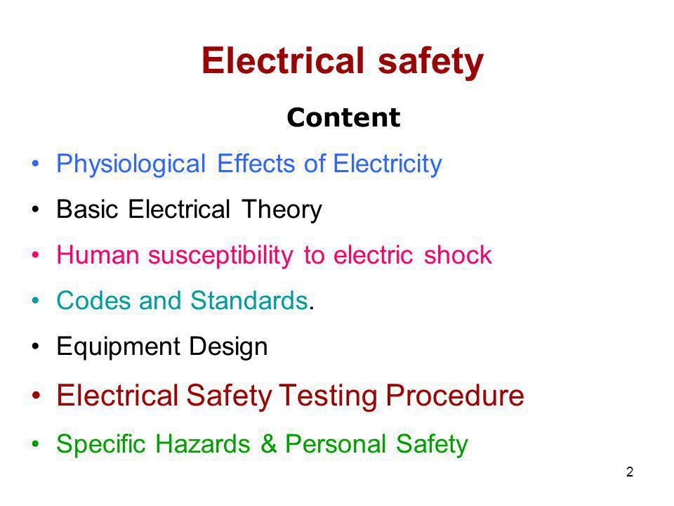 Electrical safety Electrical Safety Testing Procedure Content