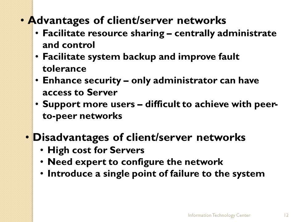 Advantages of client/server networks