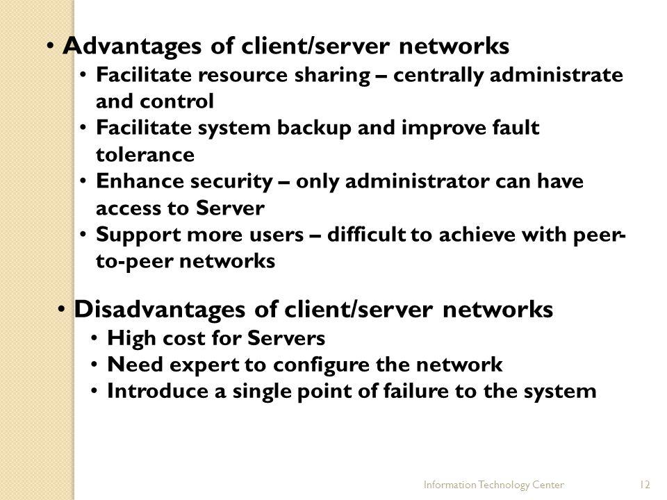 Advantages of client/server networks