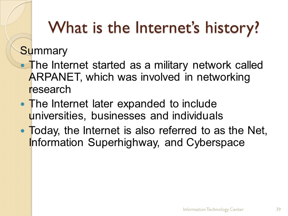 What is the Internet's history