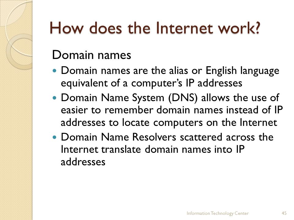 How does the Internet work