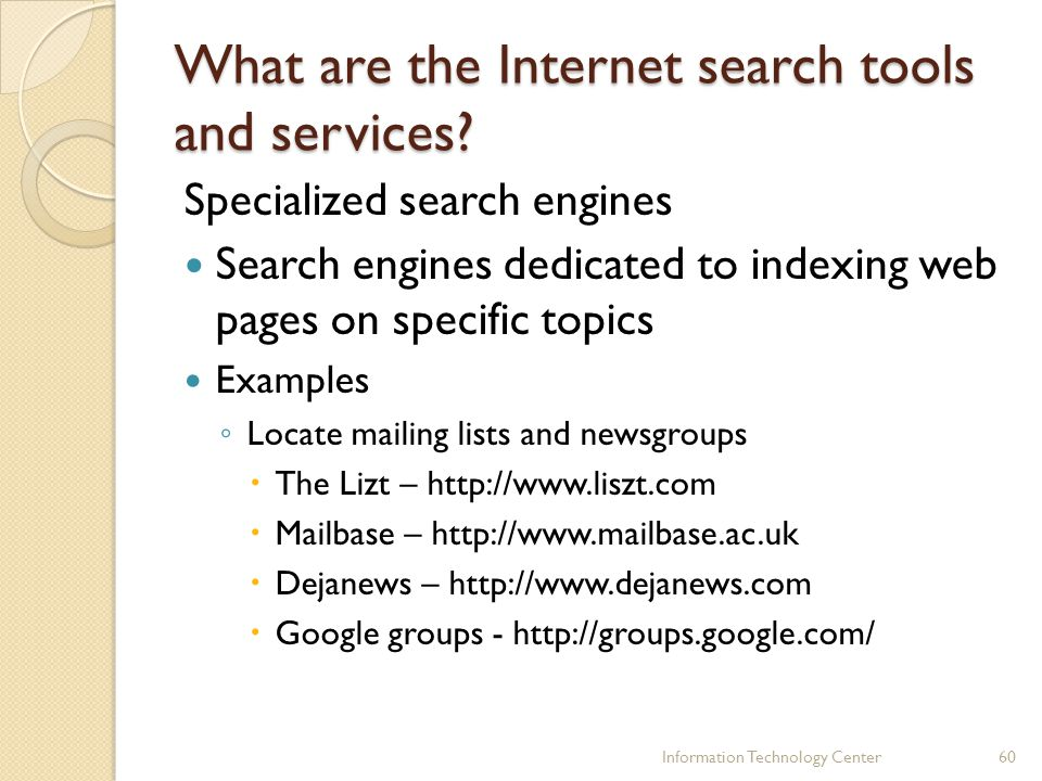 What are the Internet search tools and services