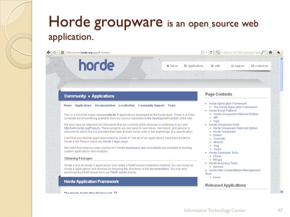 Horde groupware is an open source web application.