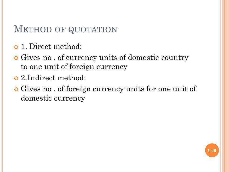 Method of quotation 1. Direct method: