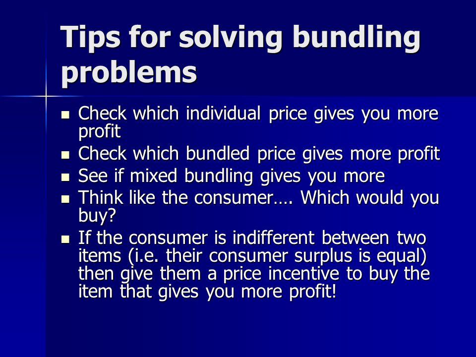 Tips for solving bundling problems